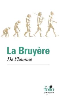 De l'homme - Jean deLa Bruyère