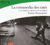 La commedia des ratés : version abrégée en collaboration avec l'auteur - ToninoBenacquista