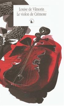 Le violon de Crémone - Louise deVilmorin
