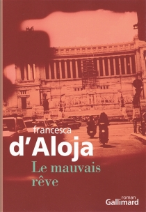 Le mauvais rêve - FrancescaD'Aloja