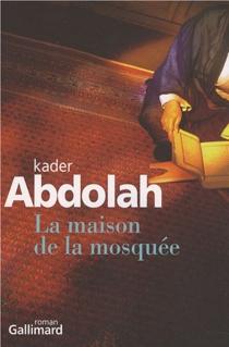 La maison de la mosquée - KaderAbdolah