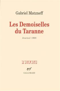 Les demoiselles de Taranne : journal 1988 - GabrielMatzneff