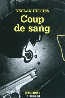Coup de sang - DeclanHughes