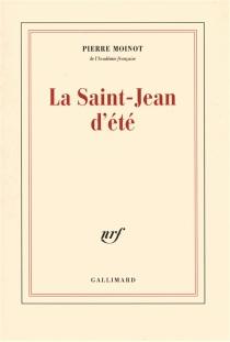 La Saint-Jean d'été - PierreMoinot