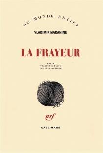 La frayeur - VladimirMakanine