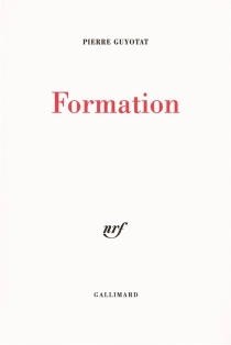 Formation - Pierre Guyotat