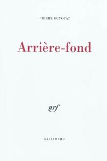 Arrière-fond - PierreGuyotat
