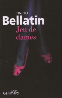 Jeu de dames - MarioBellatin