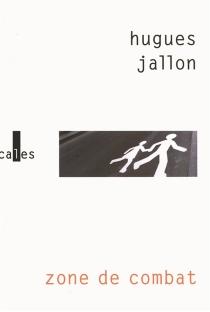 Zone de combat - HuguesJallon