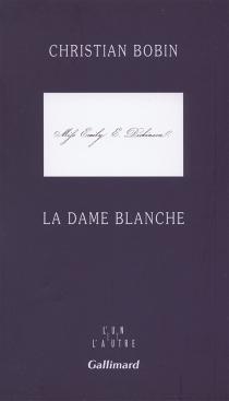 La dame blanche - ChristianBobin