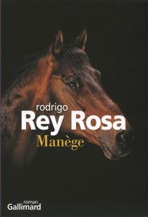 Manège - RodrigoRey-Rosa