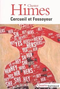 Cercueil et Fossoyeur : le cycle de Harlem - ChesterHimes