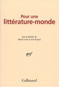 Pour une littérature-monde -
