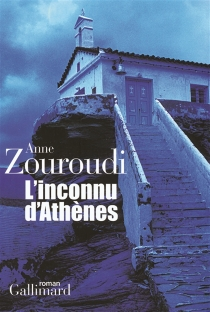 L'inconnu d'Athènes - AnneZouroudi
