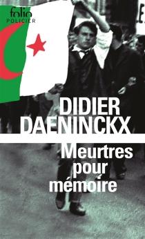 Meurtres pour mémoire : une enquête de l'inspecteur Cadin - DidierDaeninckx