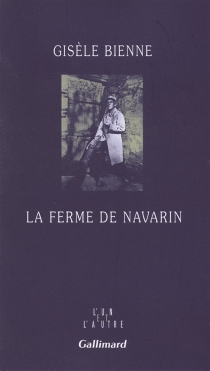 La ferme de Navarin - GisèleBienne