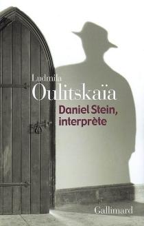 Daniel Stein, interprète - LudmilaOulitskaïa