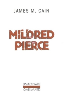 Mildred Pierce - James Mallahan Cain
