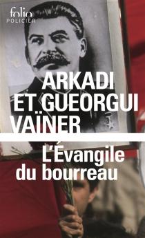 L'évangile du bourreau - ArkadiVaïner