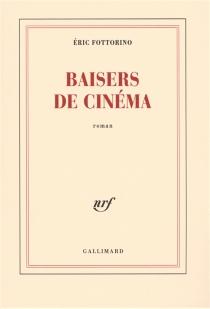 Baisers de cinéma - ÉricFottorino