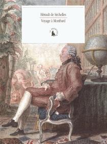 Voyage à Montbard - Marie-JeanHérault de Séchelles