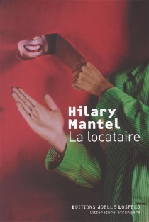La locataire - HilaryMantel