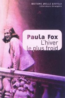 L'hiver le plus froid : une jeune Américaine en Europe libérée - PaulaFox