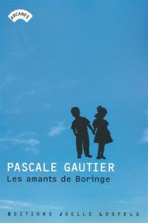 Les amants de Boringe - PascaleGautier
