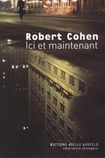 Ici et maintenant - RobertCohen