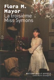 La troisième miss Symons - Flora MacDonaldMayor