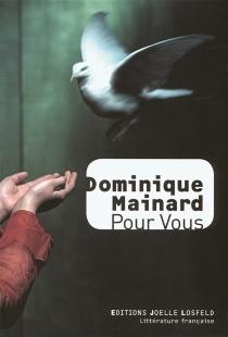 Pour vous - DominiqueMainard