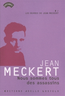 Jean Meckert| Les oeuvres de Jean Meckert - JeanMeckert