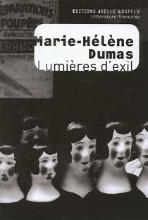 Lumières d'exil - Marie-HélèneDumas