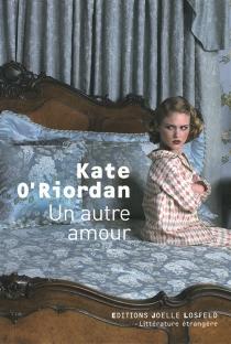 Un autre amour - KateO'Riordan