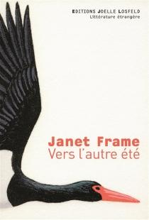 Vers l'autre été - JanetFrame