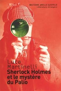 Sherlock Holmes et le mystère du Palio - LucaMartinelli