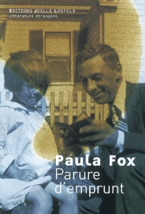 Parure d'emprunt : mémoires - PaulaFox