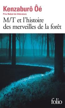 M-T et l'histoire des merveilles de la forêt - KenzaburôÔe
