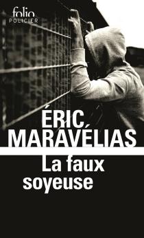 La faux soyeuse - ÉricMaravélias