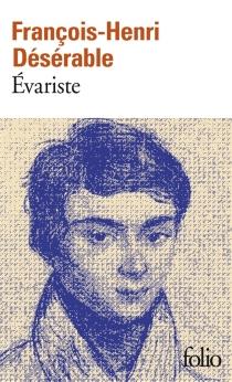 Evariste - François-HenriDésérable