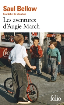 Les aventures d'Augie March - Saul Bellow
