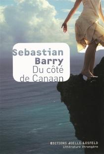 Du côté de Canaan - SebastianBarry