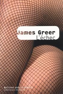 L'échec - JamesGreer