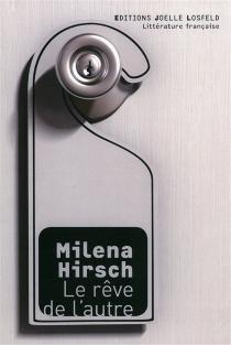 Le rêve de l'autre - MilénaHirsch