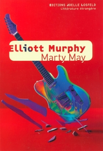 Marty May - Elliot Murphy