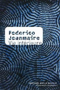 Vie intérieure - FedericoJeanmaire