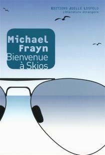 Bienvenue à Skios - MichaelFrayn