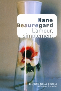 L'amour, simplement - Nane Beauregard