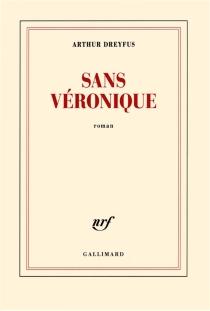 Sans Véronique - ArthurDreyfus