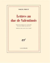 Lettres au duc de Valentinois - MarcelProust